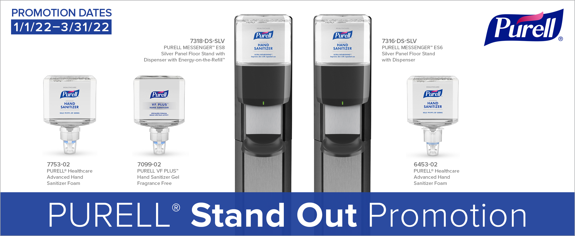PURELL® Standout Promotion